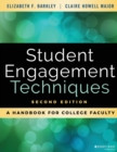 Student Engagement Techniques : A Handbook for College Faculty - Book