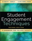 Student Engagement Techniques : A Handbook for College Faculty - eBook