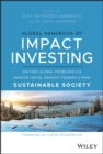 Global Handbook of Impact Investing : Solving Global Problems Via Smarter Capital Markets Towards A More Sustainable Society - eBook