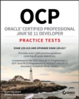 OCP Oracle Certified Professional Java SE 11 Developer Practice Tests : Exam 1Z0-819 and Upgrade Exam 1Z0-817 - eBook