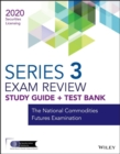 Wiley Series 3 Securities Licensing Exam Review 2020 + Test Bank : The National Commodities Futures Examination - Book