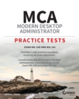 MCA Modern Desktop Administrator Practice Tests : Exam MD-100 and MD-101 - Book