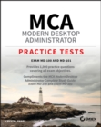 MCA Modern Desktop Administrator Practice Tests : Exam MD-100 and MD-101 - eBook