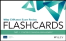 Wiley CMAexcel Exam Review 2021 Flashcards, Part 2 : Strategic Financial Management - Book