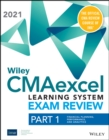 Wiley CMAexcel Learning System Exam Review 2021: Part 1, Financial Planning, Performance, and Analytics Set (1-year access) - Book
