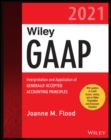 Wiley GAAP 2021 : Interpretation and Application of Generally Accepted Accounting Principles - eBook