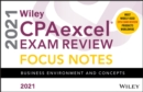 Wiley CPAexcel Exam Review 2021 Focus Notes : Business Environment and Concepts - Book