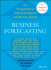 Business Forecasting : The Emerging Role of Artificial Intelligence and Machine Learning - Book