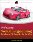 Professional WebGL Programming : Developing 3D Graphics for the Web - eBook