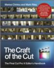 The Craft of the Cut : The Final Cut Pro X Editor's Handbook - Book