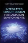 Integrated Circuit Design for Radiation Environments - Book