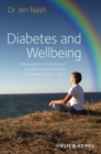 Diabetes and Wellbeing : Managing the Psychological and Emotional Challenges of Diabetes Types 1 and 2 - Book