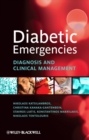 Diabetic Emergencies : Diagnosis and Clinical Management - eBook