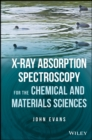 X-ray Absorption Spectroscopy for the Chemical and Materials Sciences - Book
