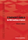 A Contractor's Guide to the FIDIC Conditions of Contract - eBook