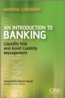 An Introduction to Banking : Liquidity Risk and Asset-Liability Management - eBook