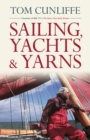 Sailing, Yachts & Yarns - eBook