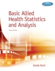Basic Allied Health Statistics and Analysis, Spiral bound Version - Book