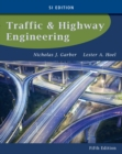 Traffic and Highway Engineering, SI Edition - Book