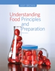 Understanding Food : Principles and Preparation - Book