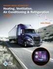 Modern Diesel Technology : Heating, Ventilation, Air Conditioning & Refrigeration - Book