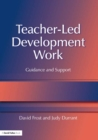 Teacher-Led Development Work : Guidance and Support - eBook