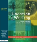 Location Writing : Taking Literacy into the Environment - eBook