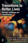 Transitions to Better Lives : Offender Readiness and Rehabilitation - eBook