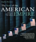 The State of the American Empire : How the USA Shapes the World - eBook