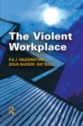 The Violent Workplace - eBook