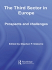 The Third Sector in Europe : Prospects and Challenges - eBook