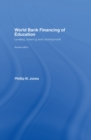 World Bank Financing of Education : Lending, Learning and Development - eBook