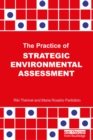 The Practice of Strategic Environmental Assessment - eBook