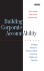 Building Corporate Accountability : Emerging Practice in Social and Ethical Accounting and Auditing - eBook