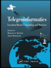 Telegeoinformatics : Location-Based Computing and Services - eBook