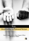 Risk, Uncertainty and Rational Action - eBook