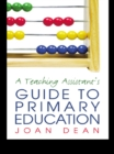 A Teaching Assistant's Guide to Primary Education - eBook
