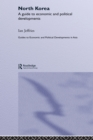 North Korea : A Guide to Economic and Political Developments - eBook