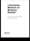 e-Economy : Rhetoric or Business Reality? - eBook