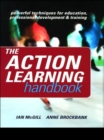 The Action Learning Handbook : Powerful Techniques for Education, Professional Development and Training - eBook