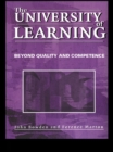 The University of Learning : Beyond Quality and Competence - eBook