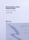 Determinants of the Death Penalty : A Comparative Study of the World - eBook