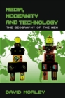 Media, Modernity and Technology : The Geography of the New - eBook