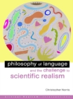 Philosophy of Language and the Challenge to Scientific Realism - eBook