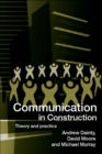 Communication in Construction : Theory and Practice - eBook