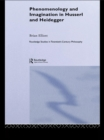 Phenomenology and Imagination in Husserl and Heidegger - eBook