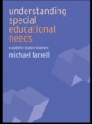 Understanding Special Educational Needs : A Guide for Student Teachers - eBook