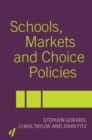 Schools, Markets and Choice Policies - eBook