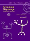 Reframing Pilgrimage : Cultures in Motion - eBook