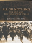 All or Nothing : The Axis and the Holocaust 1941-43 - eBook